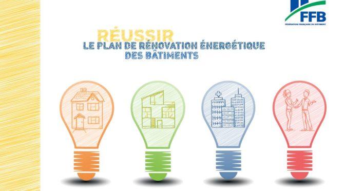 Réussir le plan de rénovation énergétique des bâtiments